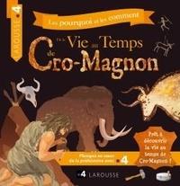 Morgane productions - Les pourquoi et les comment de la vie au temps de Cro-Magnon.