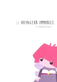 Morgane Rubis - Le voyageur immobile - Le conte illustré. 1 DVD