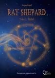 Morgane Rugraff - Ray Shepard  : Hallali - Tome 3.