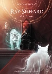 Morgane Rugraff - Ray Shepard Intégrale : .