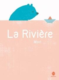 Mori - La Rivière.