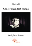 Mori Nadal - Cancer ascendant chimio.