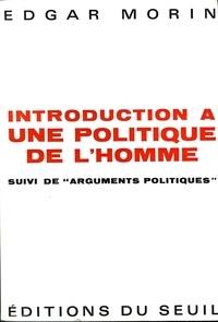 Morin - Introduction à une politique de l'homme.