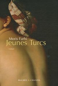 Moris Farhi - Jeunes Turcs.