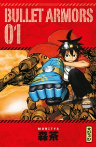 Moritya - Bullet Armors Tome 1 : .