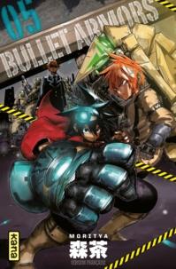Moritya - Bullet Armors Tome 5 : .