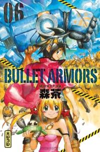 Moritya - Bullet Armors Tome 6 : .