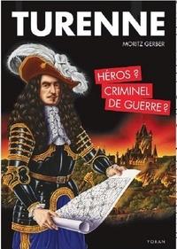 Accentsonline.fr Turenne - Héros ou criminel de guerre ? Image
