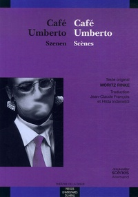 Moritz Rinke - Café Umberto - Scènes, édition bilingue français-allemand.