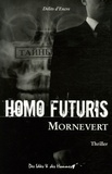 Mornevert - Homo futuris.