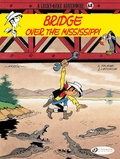 Morris - A Lucky Luke Adventure Tome 68 : Bridge over the Mississipi.