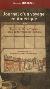 Morris Birkbeck - Journal d'un voyage en Amérique, depuis la côte de Virginie jusqu'au territoire de l'Illinois.
