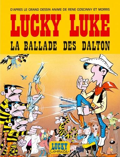 Morris et René Goscinny - Lucky Luke Hors-série : La ballade des Dalton.