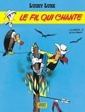 Morris et René Goscinny - Lucky Luke Tome 14 : Le fil qui chante.