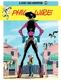 Morris - Lucky Luke Tome 40 : Phil Wire.