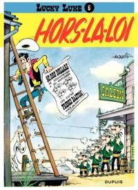 Morris - Lucky Luke Tome 6 : Hors-la-loi.