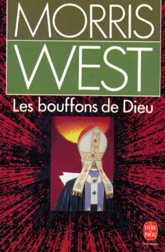 Morris West - Les Bouffons de Dieu.