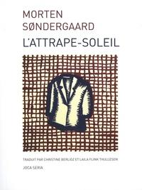 Morten Sondergaard - L'attrape-soleil.