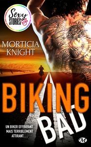 Morticia Knight et Jocelyne Bourbonnière - Biking Bad - Sexy Stories.