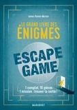 Morton james Hamer - Le grand livre des énigmes escape game.