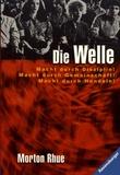 Morton Rhue - Die Welle.