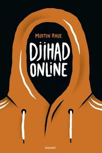 Morton Rhue - Djihad Online.