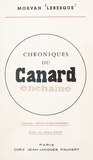 Morvan Lebesque et Roland Bacri - Chroniques du Canard Enchaîné.