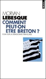 Costituentedelleidee.it Comment peut-on être breton ? Essai sur la démocratie française Image