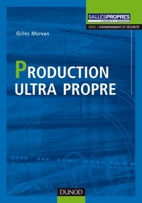 Morvan - Production ultra propre.