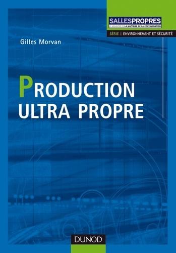 Morvan - Production ultra propre.
