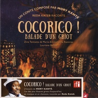 Mory Kanté et Zina Tamiatto - Cocorico ! Balade d'un griot. 1 CD audio