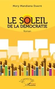 Téléchargements gratuits pour les livres électroniques epub Le soleil de la démocratie
