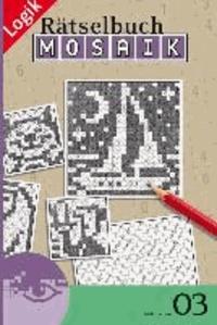 Mosaik-Rätselbuch 03 - Rätsel fürs Auge.