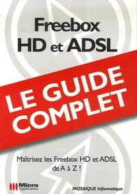 Mosaïque Informatique - Freebox HD et ADSL.