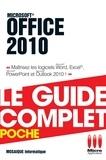 Mosaïque Informatique - Office 2010 - Le guide complet - Maîtrisez les logiciels Word, Excel, Powerpoint et Outlook 2010 !.