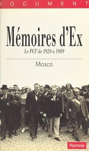 Mosco - Mémoires d'Ex.