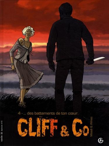 Mosdi et  Winoc - Cliff and Co Tome 4 : Des battements de ton coeur.
