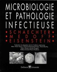 Moselio Schaechter et Gerald Medoff - Microbiologie et pathologie infectieuse.