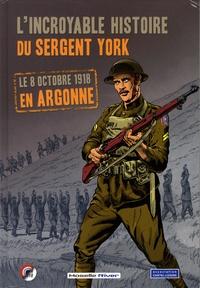 Moselle River - L'incroyable histoire du Sergent York - Le 8 octobre 1918 en Argonne.