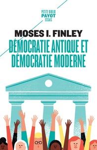 Moses I. Finley - Démocratie antique et démocratie moderne - Précédé de Tradition de la démocratie grecque.