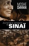 Moshe Dayan - Journal de la campagne du Sinaï.