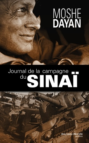 Journal de la campagne du Sinaï - Moshe Dayan - Format ePub - 9782369421764 - 17,99 €