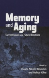 Moshe Naveh-Benjamin et Nobuo Ohta - Memory and Aging - Current Issues and Future Directions.