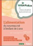 Mosser - L'alimentation du nouveau-né à l'enfant de 3 ans.