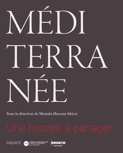 Mostafa Hassani-Idrissi - Méditerranée - Une histoire à partager.