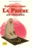 Mostafa Suhayl Brahami - Comment faire La prière - Pour enfants (filles).