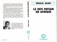 Motaze Akam - Le defi paysan en afrique.