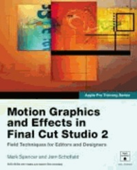 Motion Graphics and Effects in Final Cut Studio.