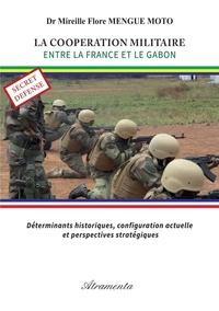 Moto mireille flore Mengue - La coopération militaire entre la france et le gabon.