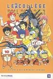 Motoei Shinzawa - Le collège fou, fou, fou ! - High school ! Kimengumi Tome 10 : Le professeur de récréation.